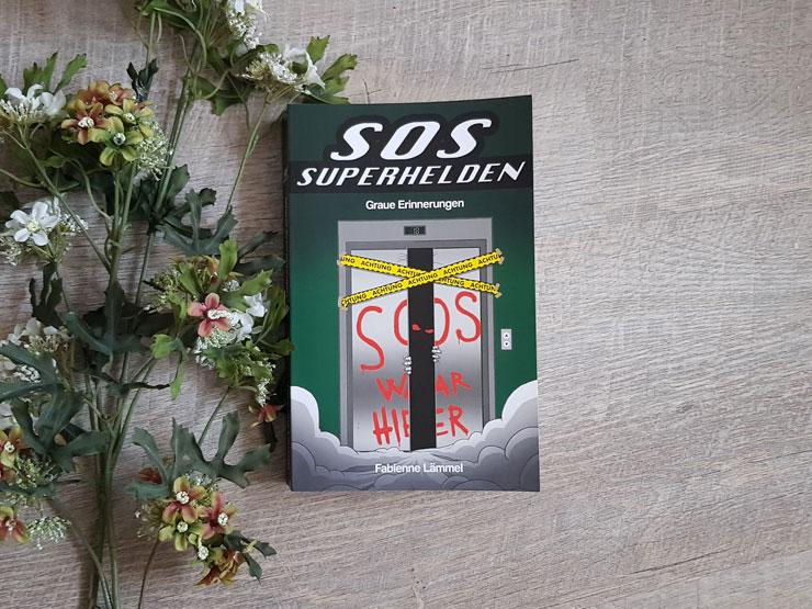 SOS-Superhelden - Graue Erinnerungen von Fabienne Lämmel