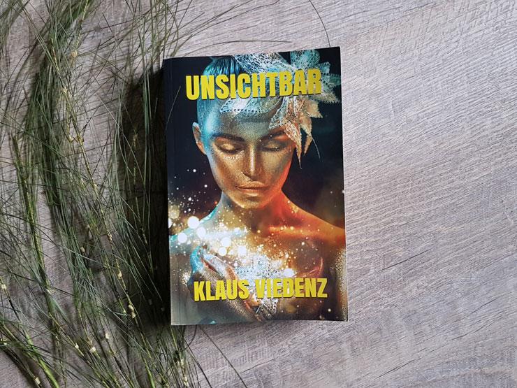 Unsichtbar von Klaus Viedenz