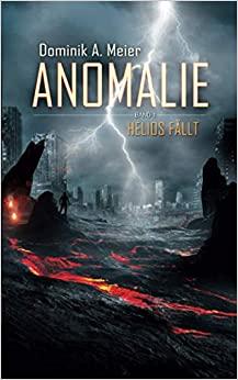 Anomalie - Helios fällt