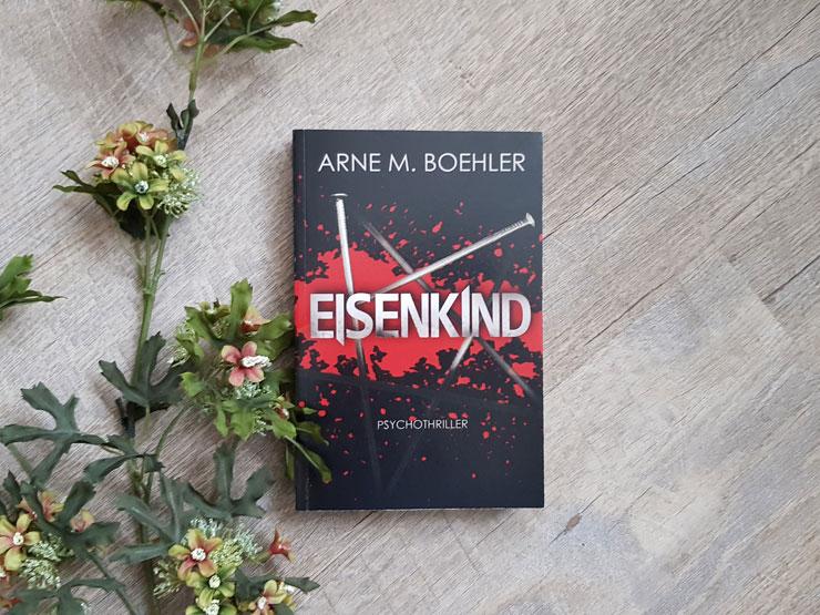 Eisenkind von Arne M. Boehler
