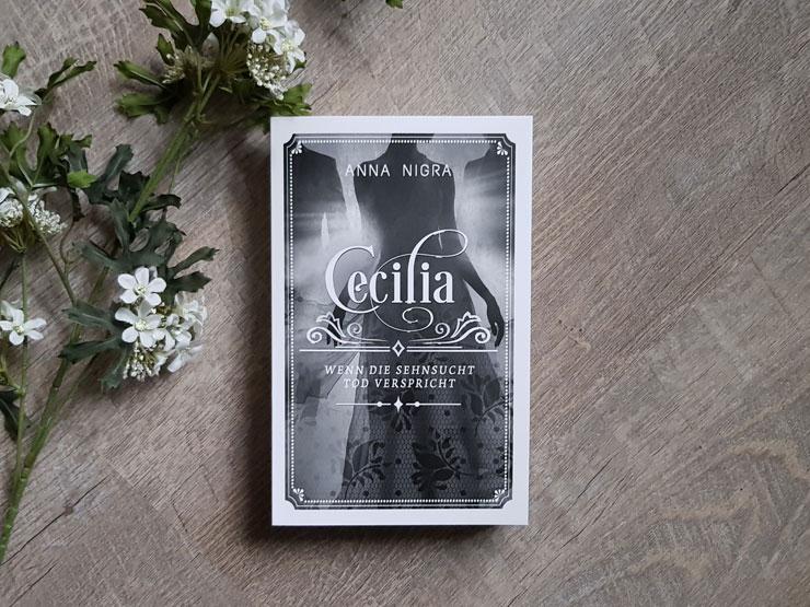 Cecilia - Wenn die Sehnsucht Tod verspricht von Anna Nigra