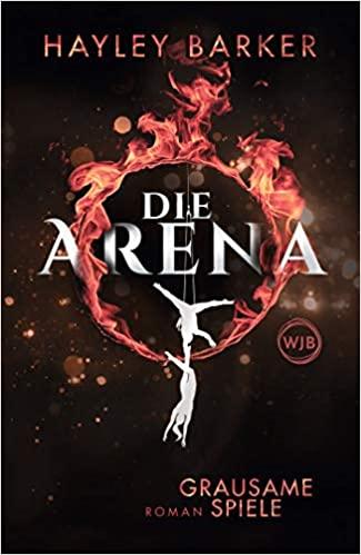 Die Arena – Grausame Spiele