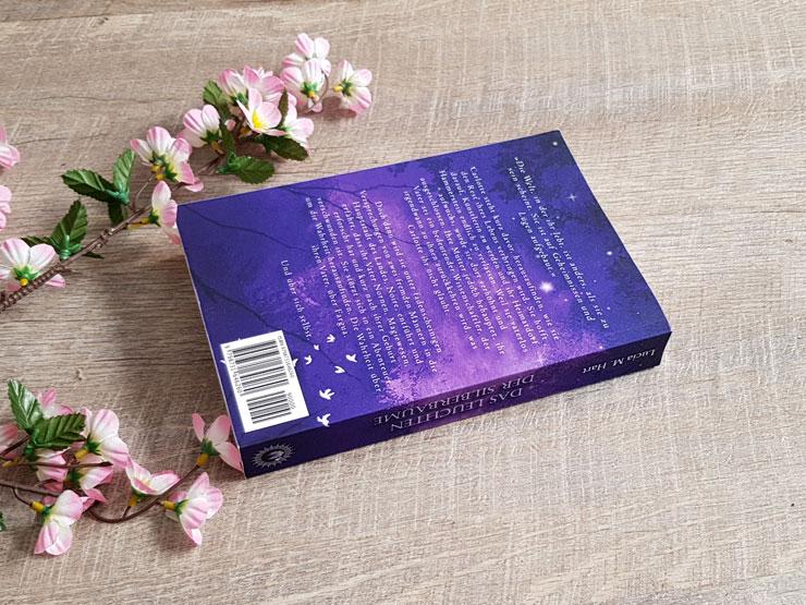 Das Leuchten der Silberbäume von Lucia M. Hart