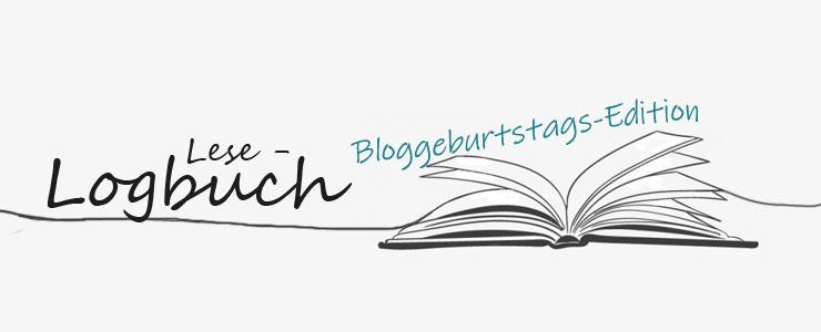 Lese-Logbuch Bloggeburtstags-Edition