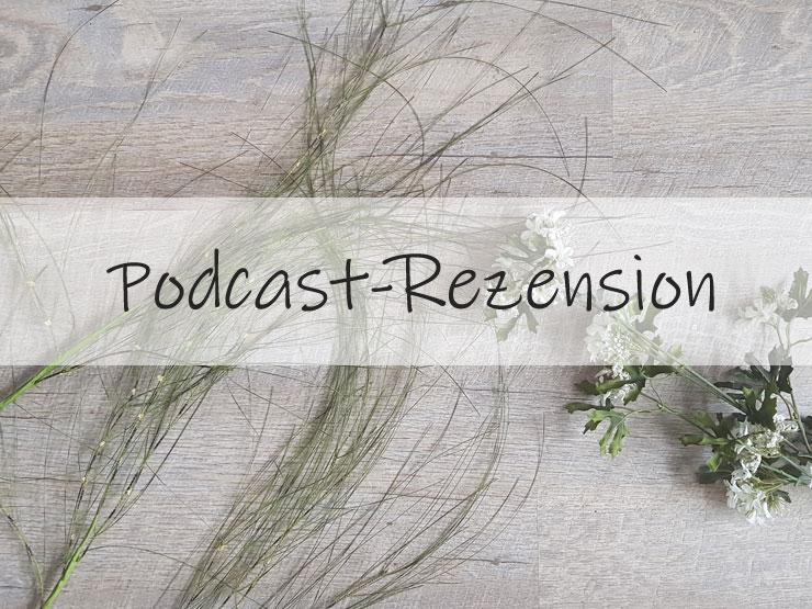 Podcast-Rezension