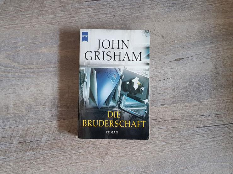 Die Bruderschaft von John Grisham