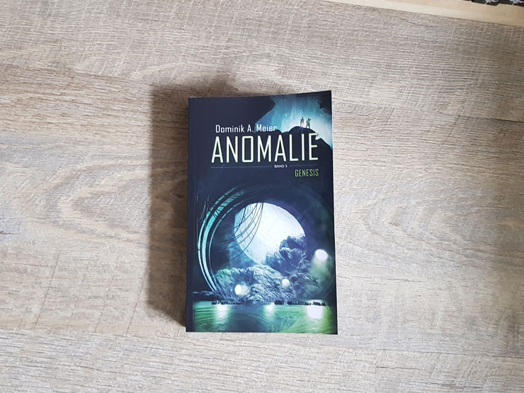 Anomalie - Genesis von Dominik A. Meier