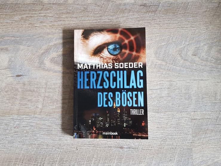 Herzschlag des Bösen von Matthias Soeder